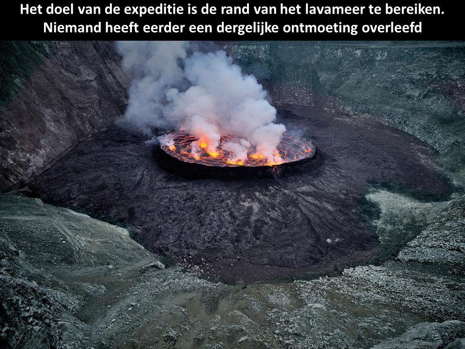Het doel van de expeditie is de rand van het lavameer te bereiken