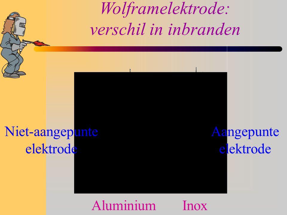 Wolframelektrode: verschil in inbranden