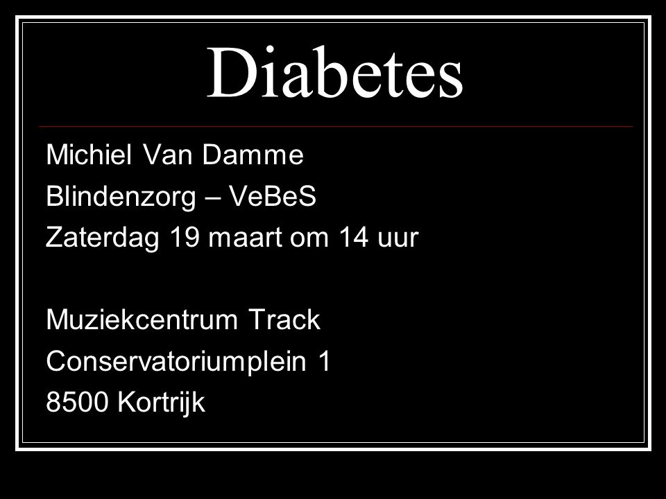 Diabetes Michiel Van Damme Blindenzorg – VeBeS