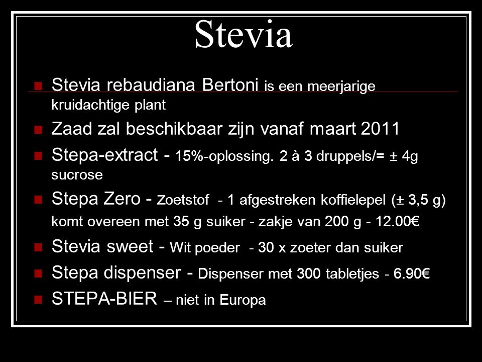 Stevia Stevia rebaudiana Bertoni is een meerjarige kruidachtige plant