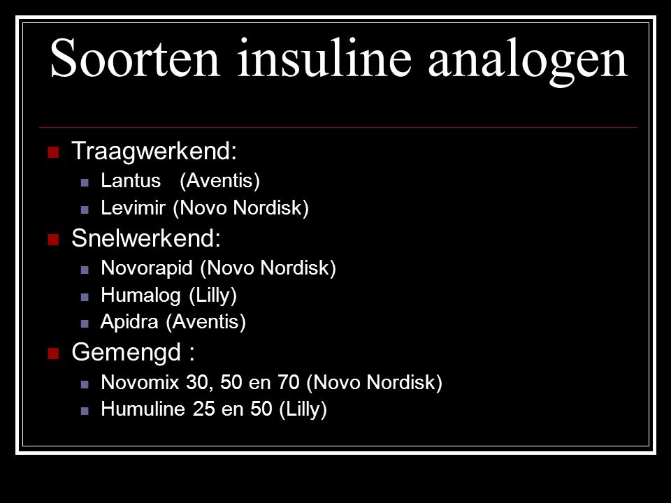 Soorten insuline analogen