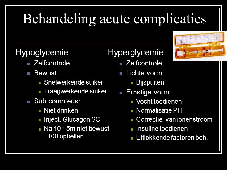 Behandeling acute complicaties