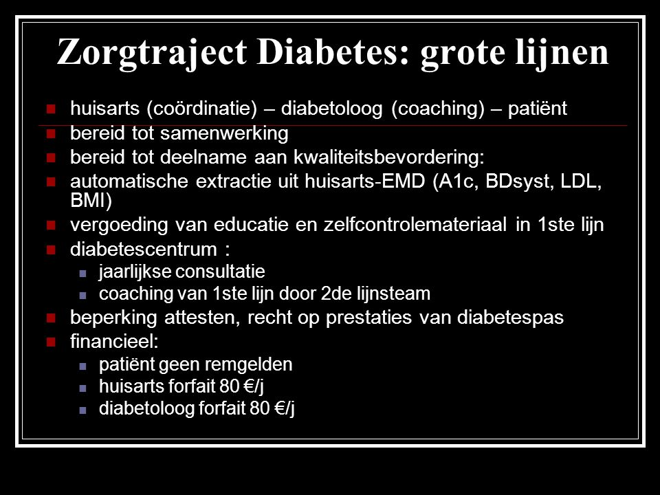 Zorgtraject Diabetes: grote lijnen