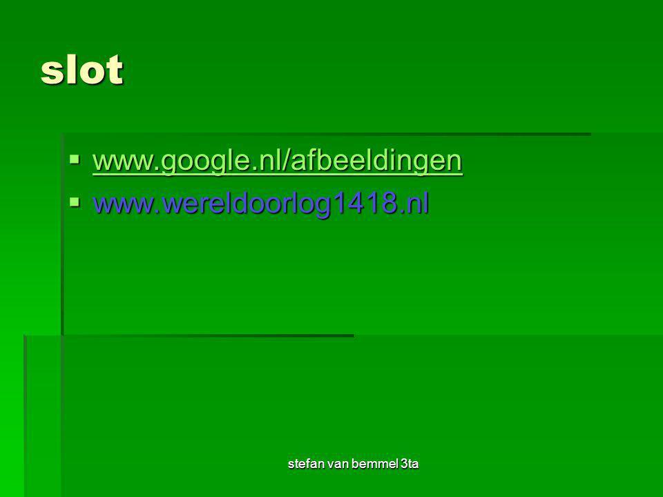 slot www.google.nl/afbeeldingen www.wereldoorlog1418.nl
