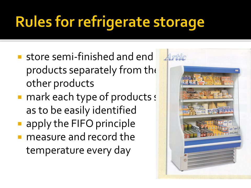 Rules for refrigerate storage