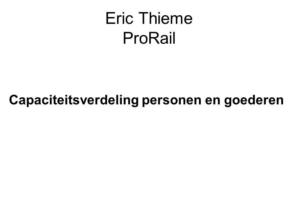 Eric Thieme ProRail Capaciteitsverdeling personen en goederen