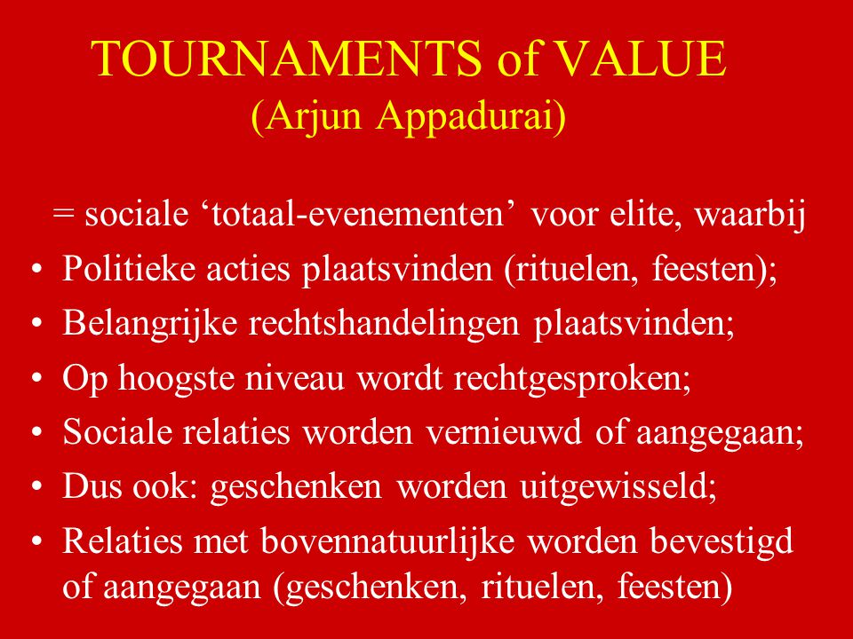TOURNAMENTS of VALUE (Arjun Appadurai)