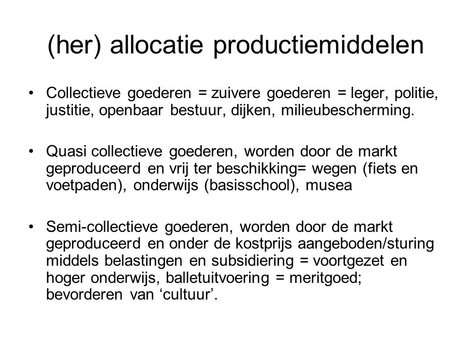(her) allocatie productiemiddelen