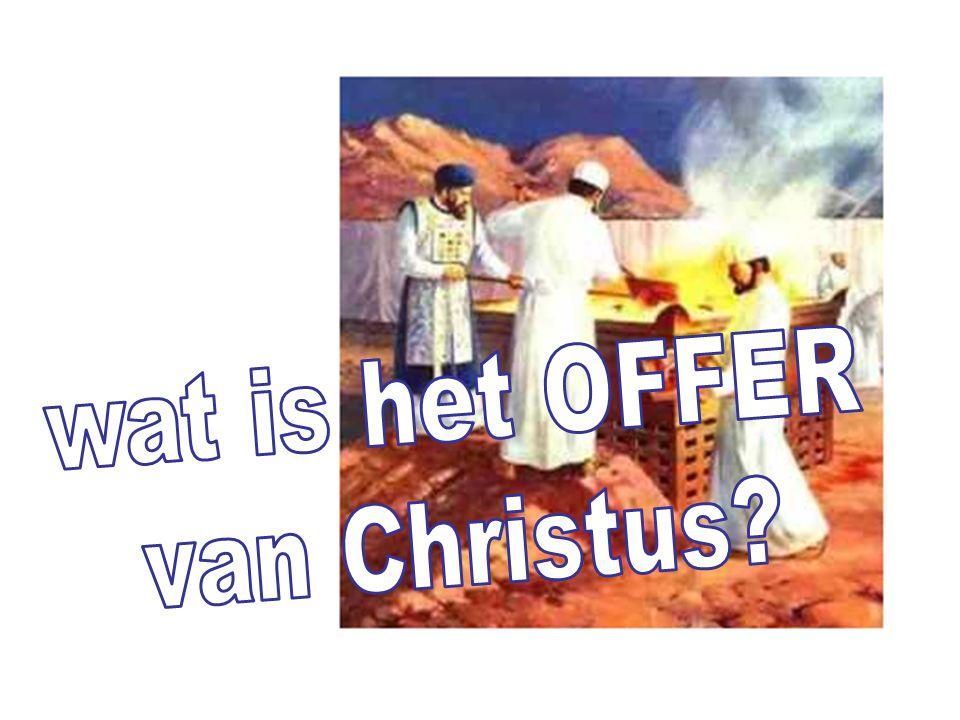 wat is het OFFER van Christus