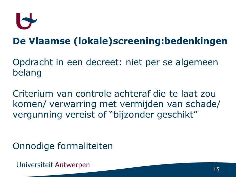 De Vlaamse (lokale)screening:bedenkingen (Vervolg)