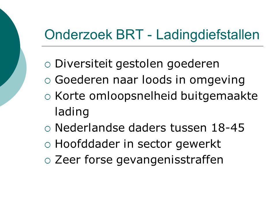 Onderzoek BRT - Ladingdiefstallen