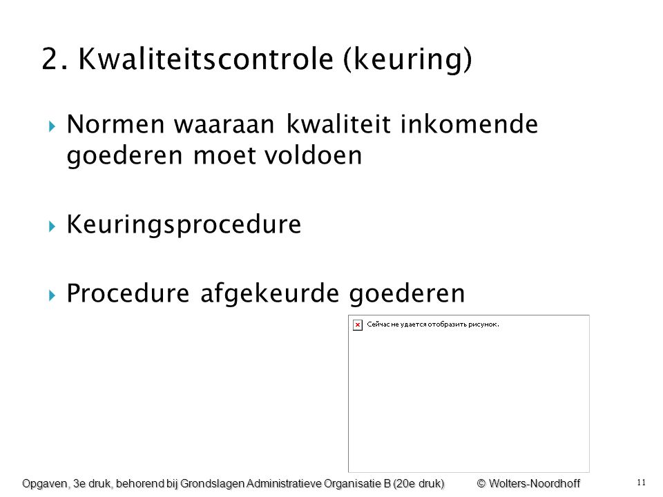 2. Kwaliteitscontrole (keuring)