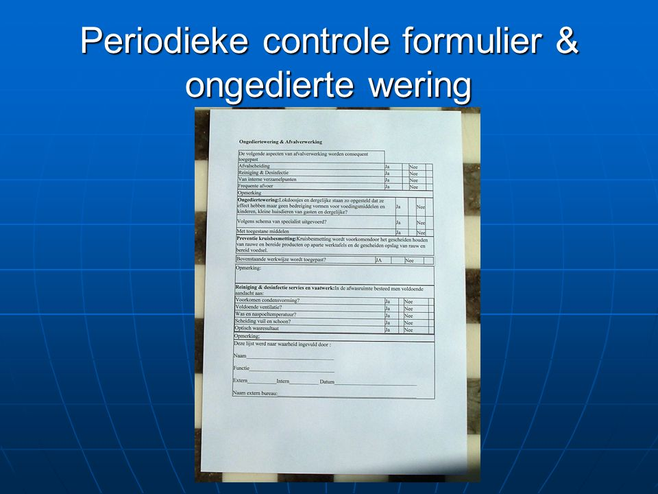 Periodieke controle formulier & ongedierte wering