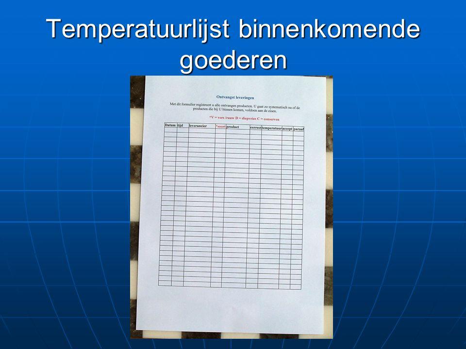 Temperatuurlijst binnenkomende goederen
