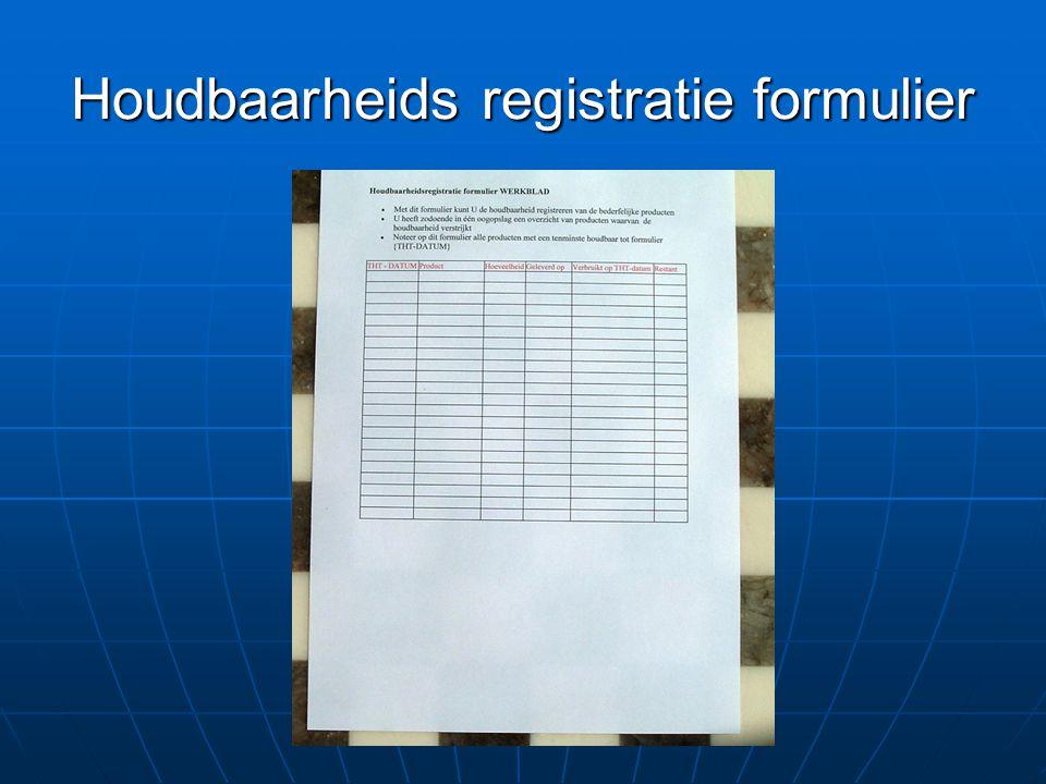 Houdbaarheids registratie formulier