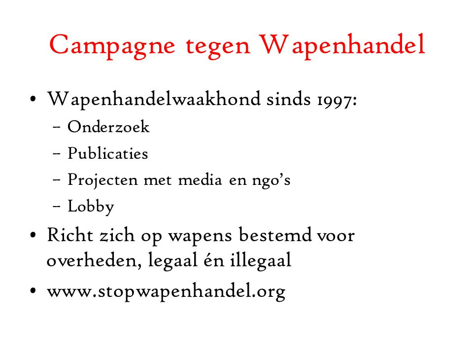 Campagne tegen Wapenhandel