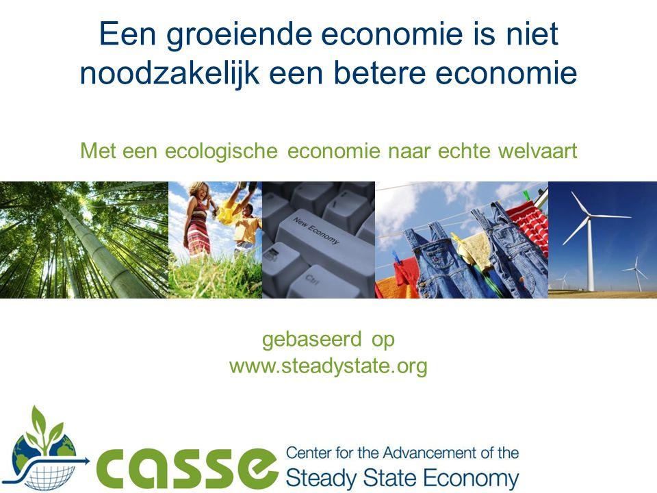 Een groeiende economie is niet noodzakelijk een betere economie