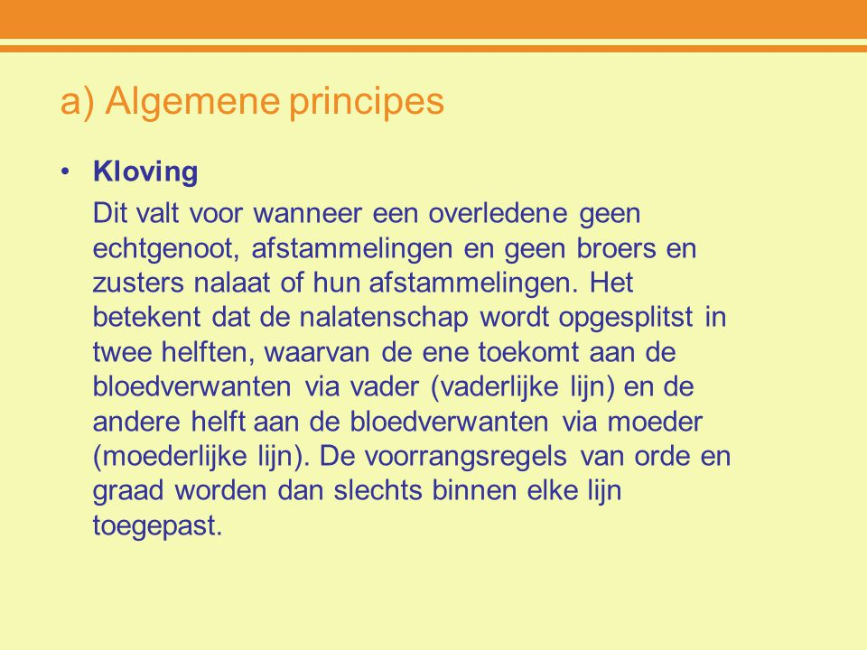 a) Algemene principes Kloving