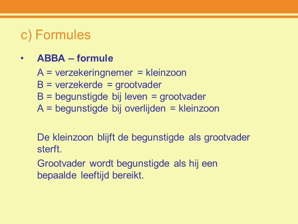 c) Formules ABBA – formule