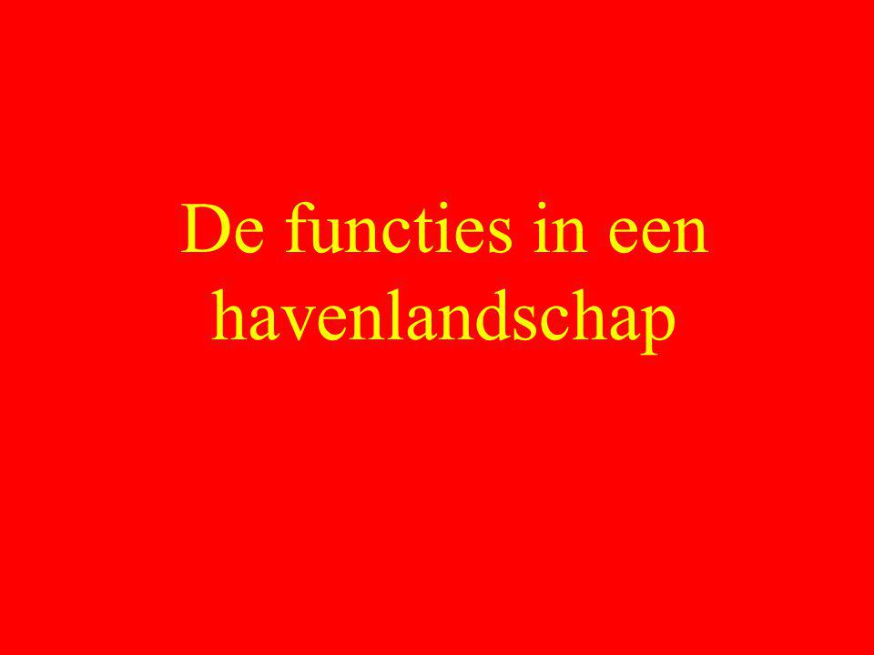 De functies in een havenlandschap