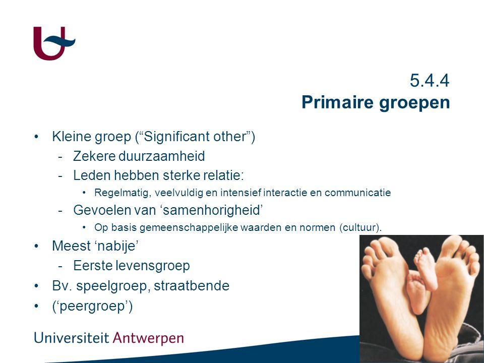 5.5 Referentiegroepen Andere groepen waaraan mensen Twee typen