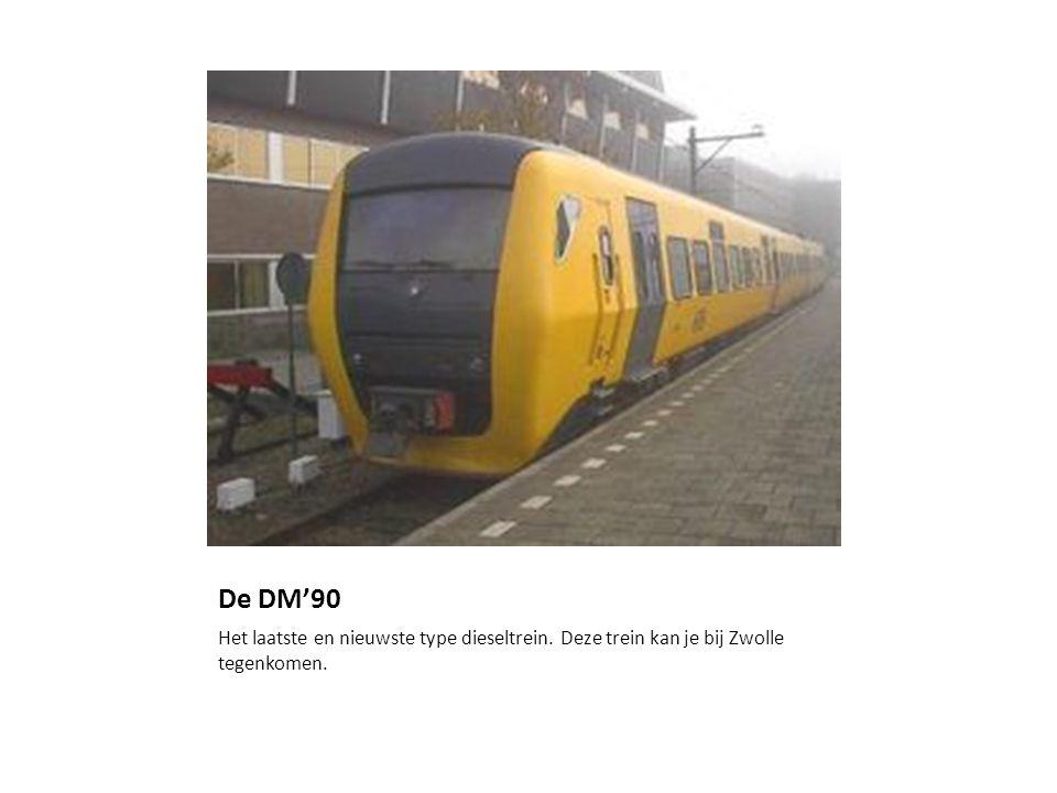 De DM'90 Het laatste en nieuwste type dieseltrein. Deze trein kan je bij Zwolle tegenkomen.