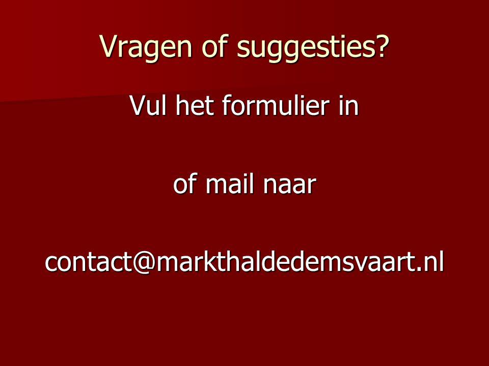 Vul het formulier in of mail naar contact@markthaldedemsvaart.nl