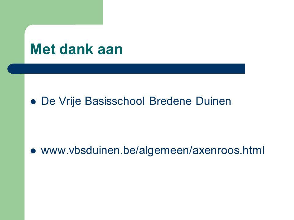 Met dank aan De Vrije Basisschool Bredene Duinen