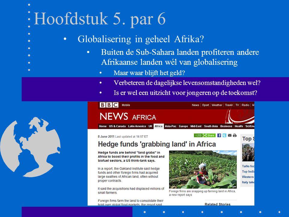 Hoofdstuk 5. par 6 Globalisering in geheel Afrika