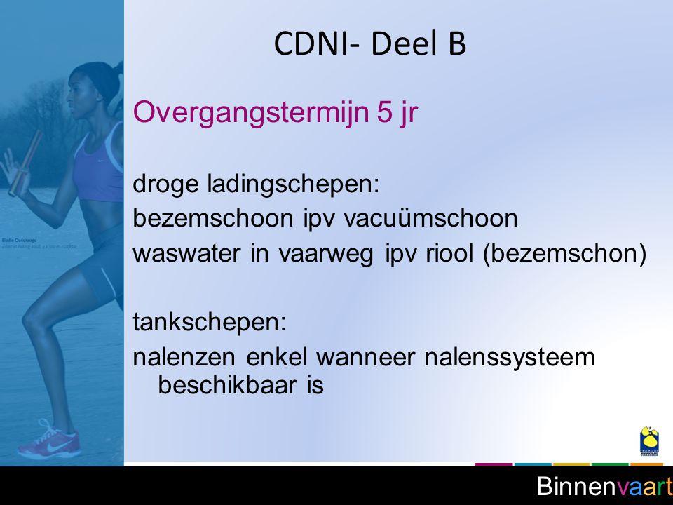 CDNI- Deel B Overgangstermijn 5 jr droge ladingschepen: