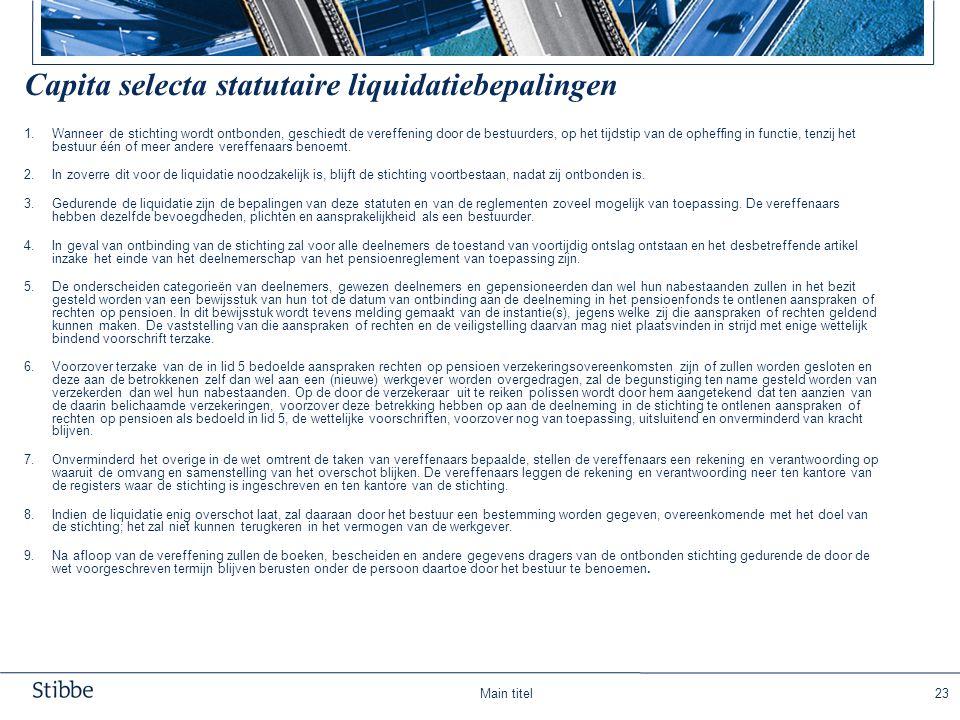 Capita selecta statutaire liquidatiebepalingen
