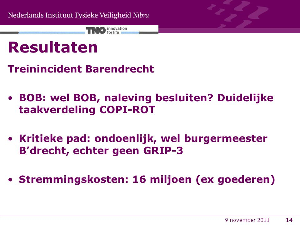Resultaten Treinincident Barendrecht