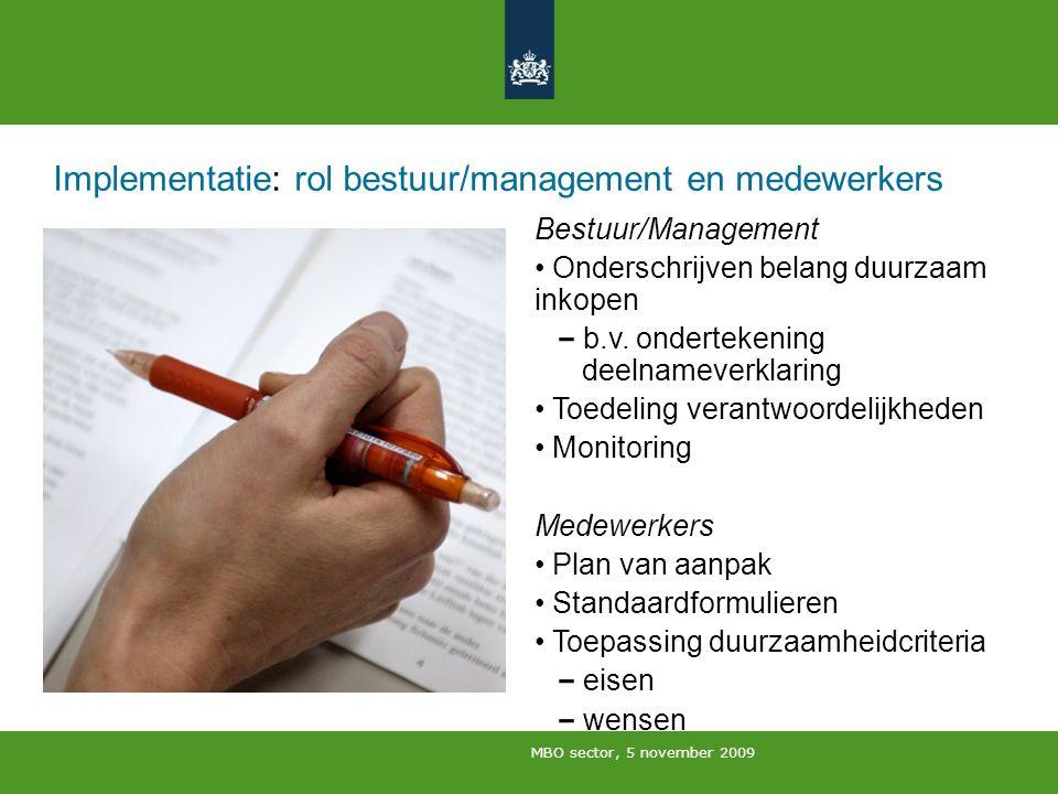 Implementatie: rol bestuur/management en medewerkers