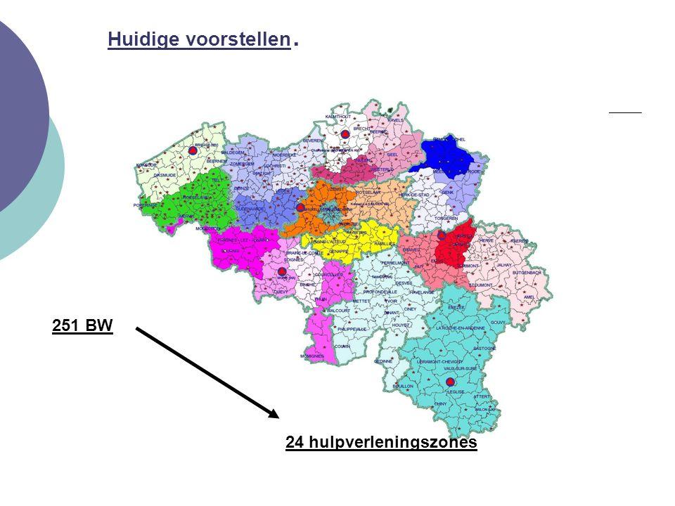 Huidige voorstellen. 251 BW 24 hulpverleningszones