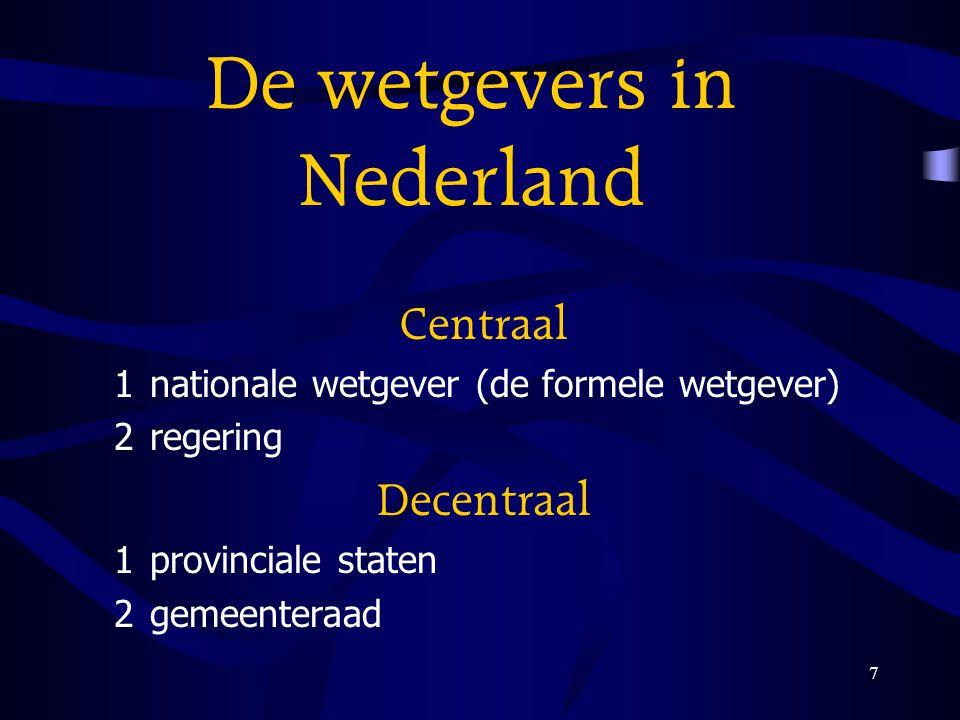 De wetgevers in Nederland