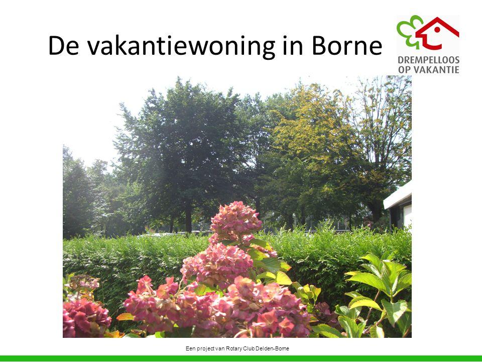 De vakantiewoning in Borne
