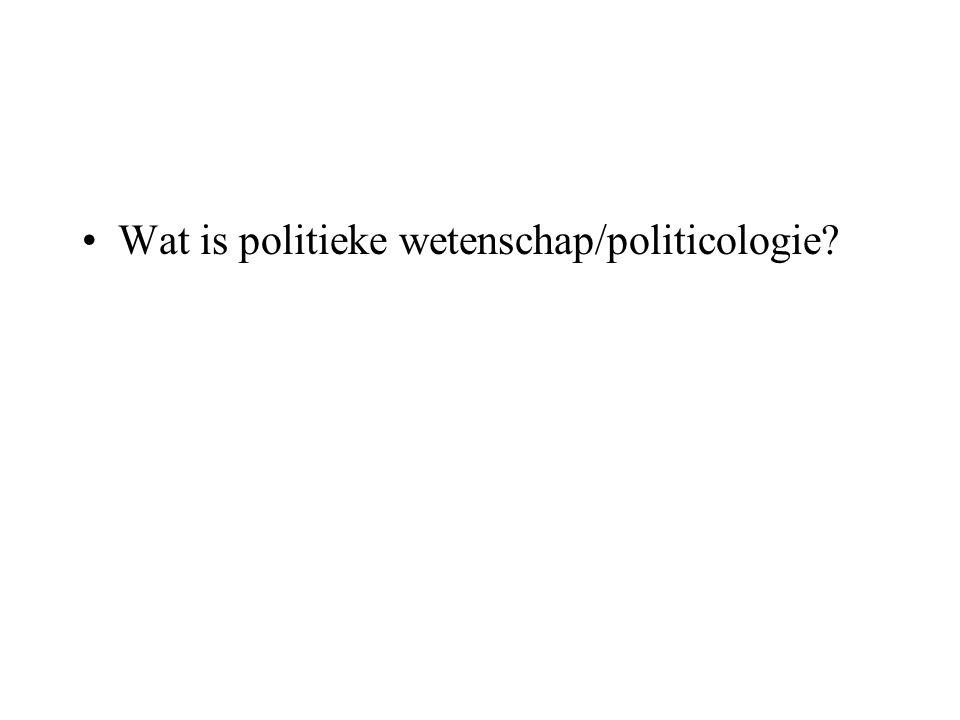 Wat is politieke wetenschap/politicologie