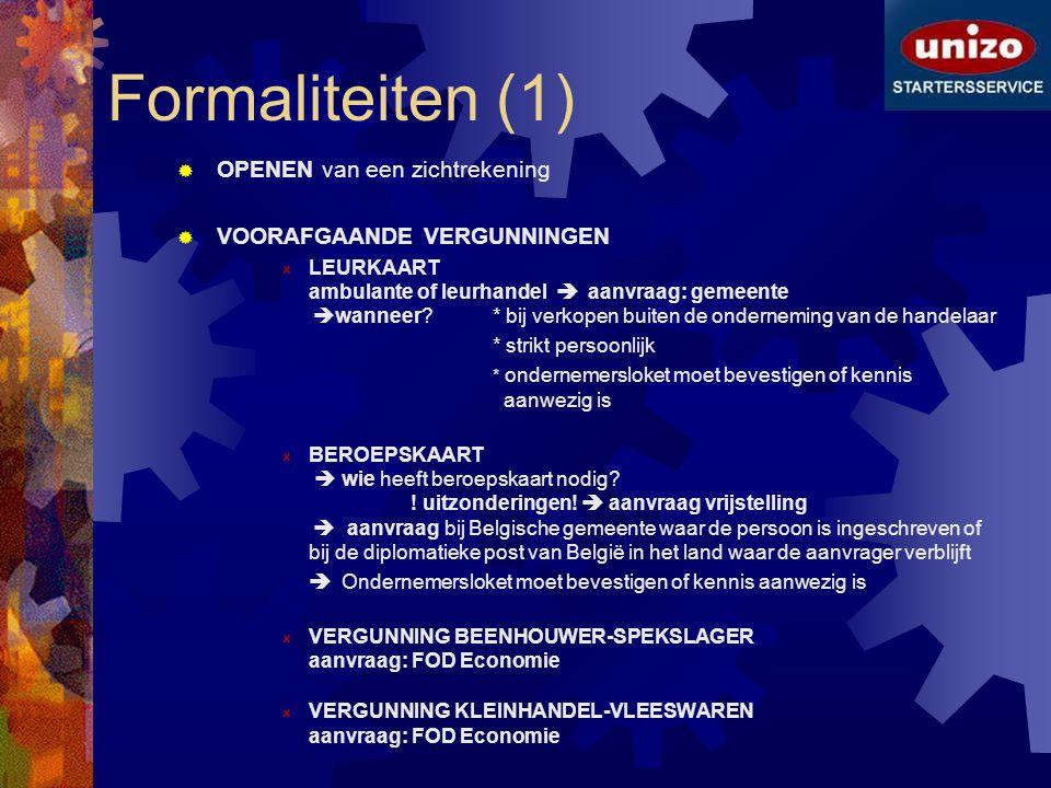 Formaliteiten (1) OPENEN van een zichtrekening