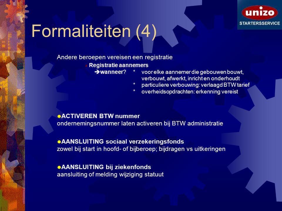 Formaliteiten (4) Andere beroepen vereisen een registratie