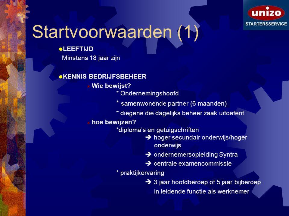 Startvoorwaarden (1) * samenwonende partner (6 maanden) LEEFTIJD