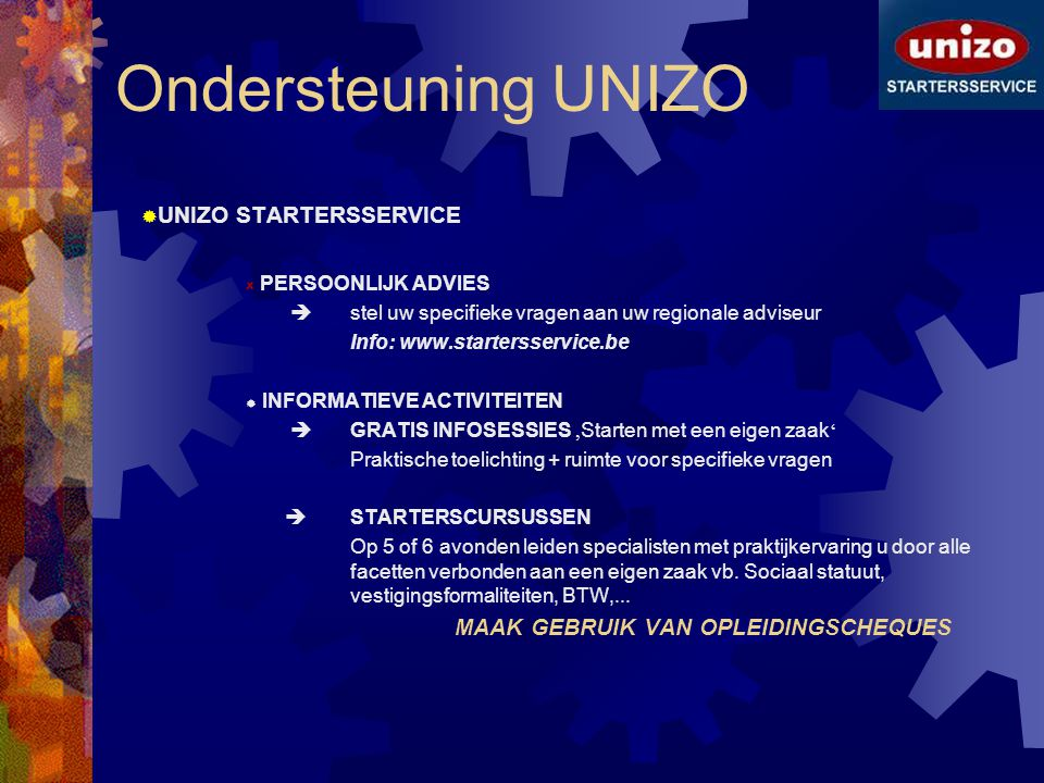 Ondersteuning UNIZO UNIZO STARTERSSERVICE