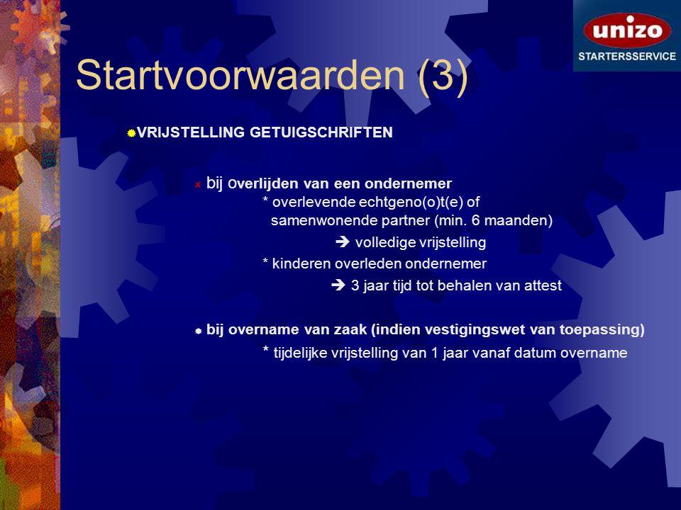 Startvoorwaarden (3) VRIJSTELLING GETUIGSCHRIFTEN.
