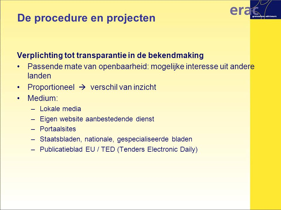 De procedure en projecten