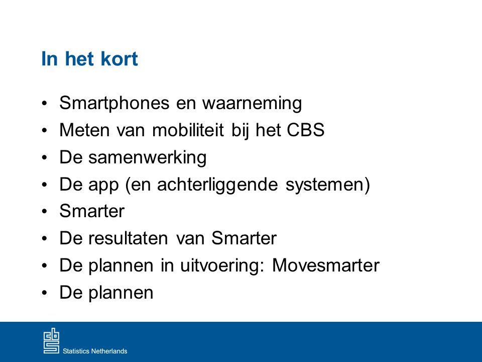 In het kort Smartphones en waarneming Meten van mobiliteit bij het CBS