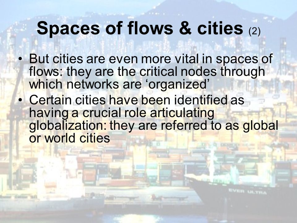 Spaces of flows & cities (2)