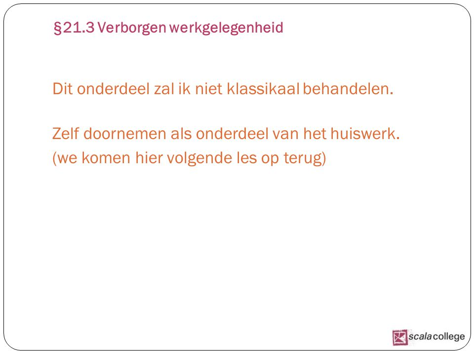 §21.3 Verborgen werkgelegenheid