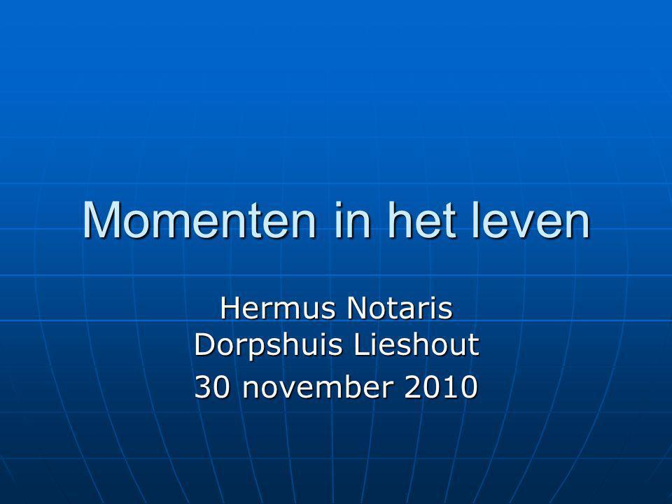 Hermus Notaris Dorpshuis Lieshout 30 november 2010