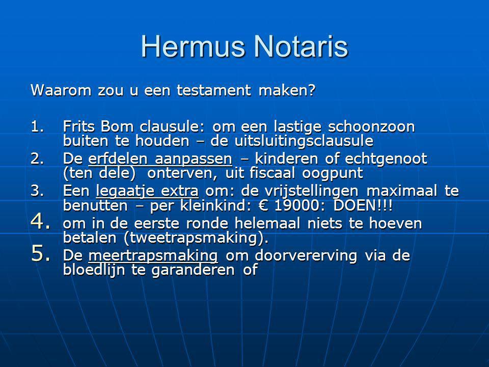 Hermus Notaris Waarom zou u een testament maken