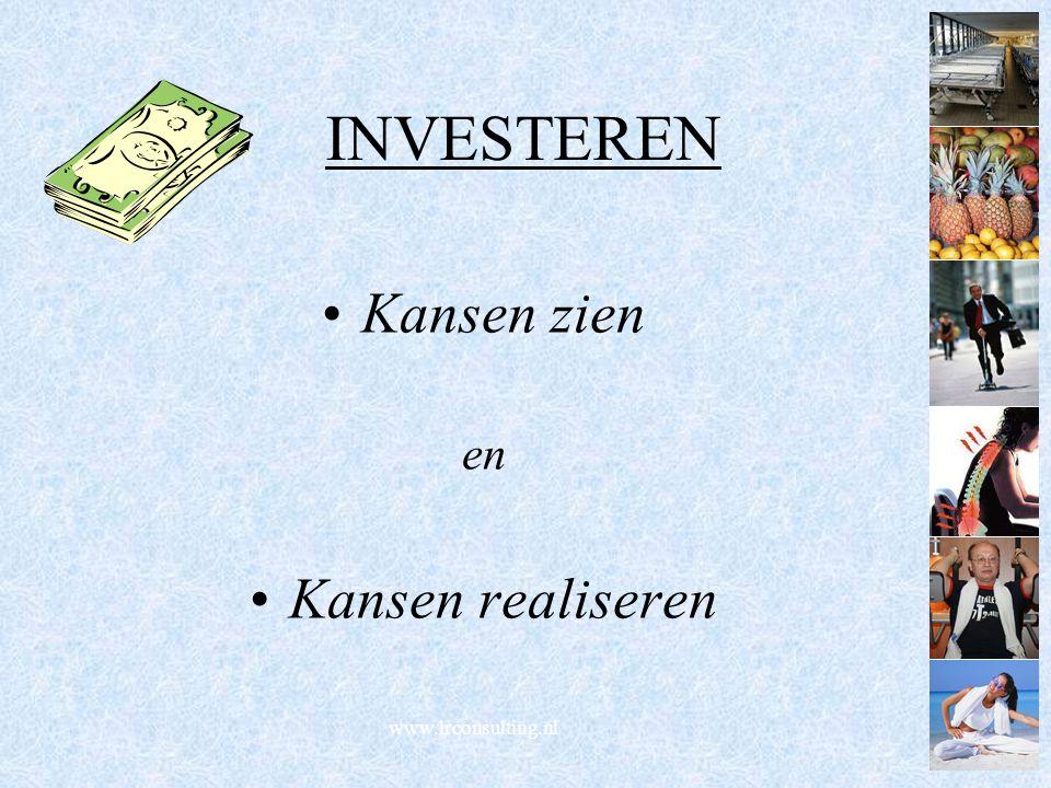 INVESTEREN Kansen zien en Kansen realiseren www.lrconsulting.nl