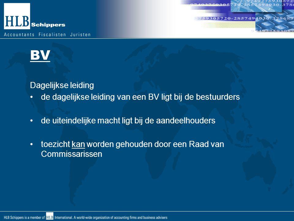 BV Dagelijkse leiding. de dagelijkse leiding van een BV ligt bij de bestuurders. de uiteindelijke macht ligt bij de aandeelhouders.